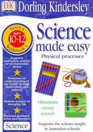 Science Made Easy Workbook 3: Physical Processes (Level 4: Age 10-12): Science MA by Et Al Evansmike image