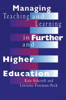 Managing Teaching and Learning in Further and Higher Education by Kate Ashcroft image
