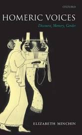 Homeric Voices by Elizabeth Minchin