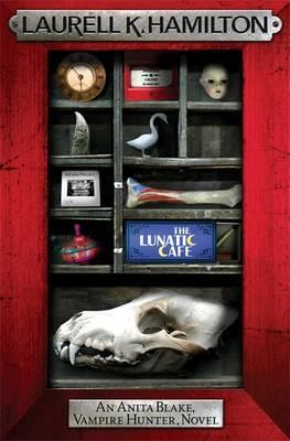 The Lunatic Cafe (Anita Blake #4) (red frame) by Laurell K. Hamilton
