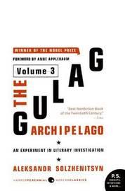The The Gulag Archipelago: v. 3 by Aleksandr Solzhenitsyn