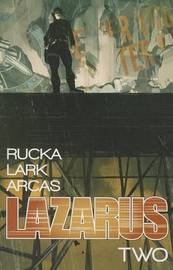 Lazarus Volume 2: Lift by Greg Rucka
