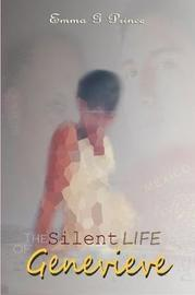 The Silent Life of Genevieve by Emma Prince image