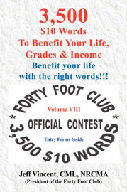3,500 $10 Words to Benefit Your Li Fe, Grades & Income by Jeff Vincent image