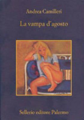 La Vampa D'Agosto by Andrea Camilleri