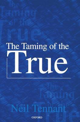 The Taming of the True by Neil Tennant