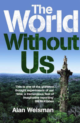 The World Without Us by Alan Weisman image