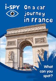 i-SPY On a car journey in France by I Spy