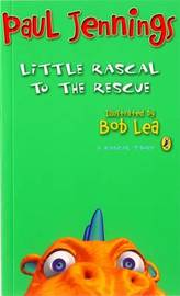 Little Rascal to the Rescue by Paul Jennings