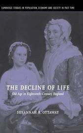 The Decline of Life by Susannah R. Ottaway