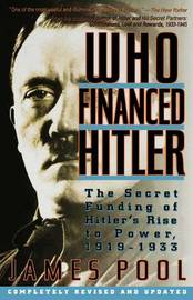 Who Financed Hitler by James Pool