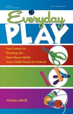 Everyday Play by Christy Isbell