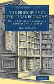 The Principles of Political Economy by J.R. McCulloch