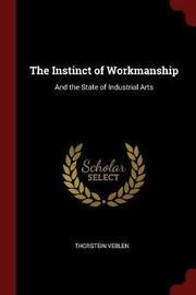The Instinct of Workmanship by Thorstein Veblen image