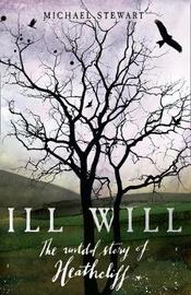 Ill Will by Michael Stewart image