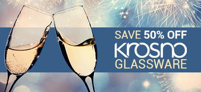 50% OFF Krosno Glassware!