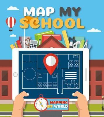 Map My School by Harriet Brundle