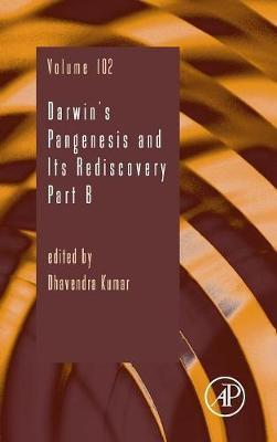 Darwin's Pangenesis and Its Rediscovery Part B: Volume 102 image