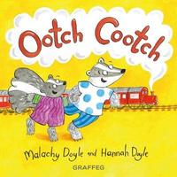 Ootch Cootch by Malachy Doyle