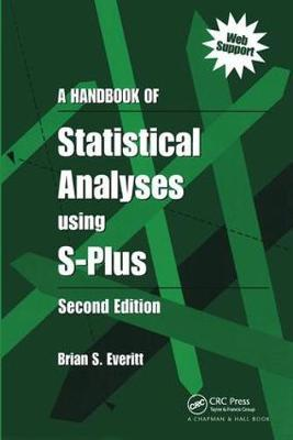 A Handbook of Statistical Analyses Using S-PLUS by Brian S Everitt