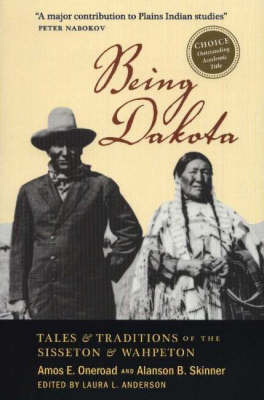 Being Dakota by Amos E. Oneroad image