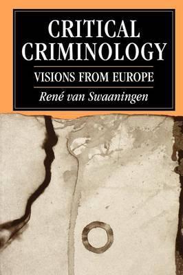 Critical Criminology by Rene Van Swaaningen image