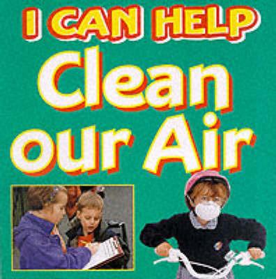 Clean Our Air by Viv Smith