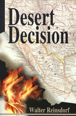 Desert Decision by Walter Reinsdorf