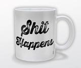 S**t Happens Mug