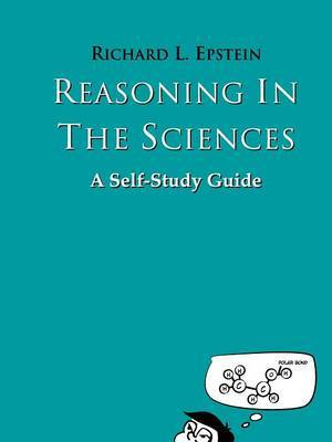 Reasoning in the Sciences by Richard L. Epstein image