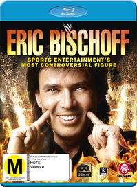 Eric Bischoff: Sports Entertainment's Most Controversial Figure on Blu-ray