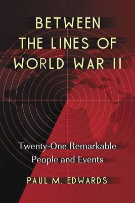 Between the Lines of World War II image