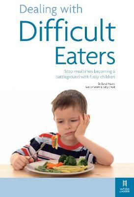 Dealing with Difficult Eaters by Hollie Smith image