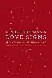 Linda Goodman's Love Signs by Linda Goodman