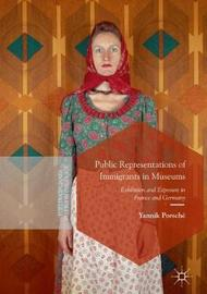 Public Representations of Immigrants in Museums by Yannik Porsche
