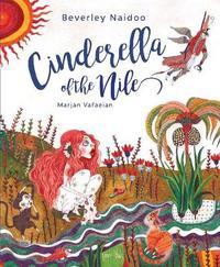 Cinderella of the Nile by Beverley Naidoo image