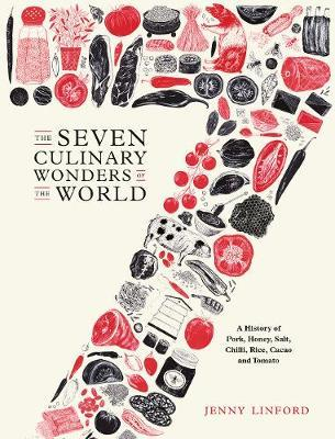 The Seven Culinary Wonders of the World by Jenny Linford image