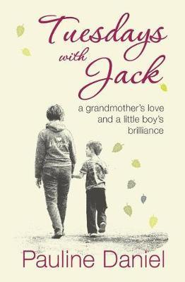 Tuesdays with Jack by Pauline Daniel