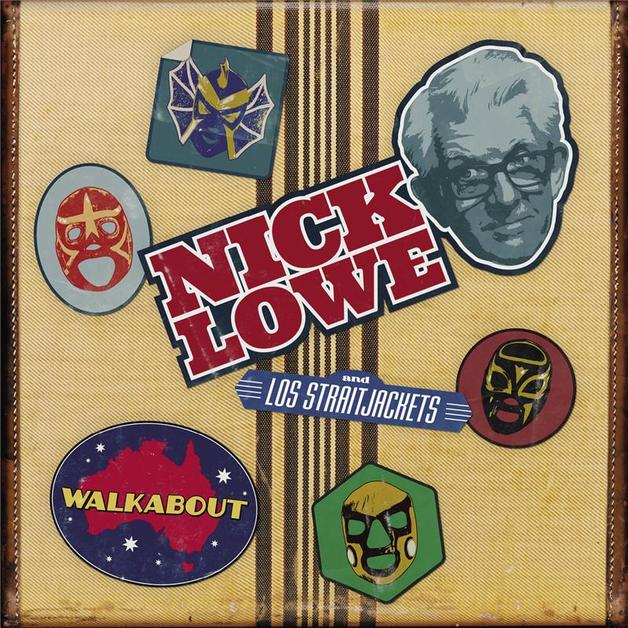 Walkabout (OZ NZ Exclusive) by Nick Lowe & Los Straitjackets