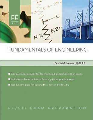 Fundamentals of Engineering: FE Exam Preparation by Donald Newman image