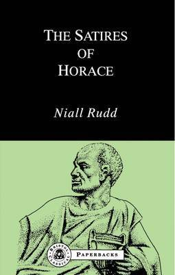 The Satires of Horace by Niall Rudd