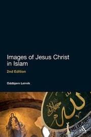 Images of Jesus Christ in Islam by Oddbjorn Leirvik image