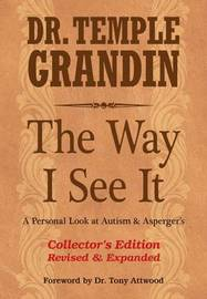 The Way I See It Collector's Edition by Temple Grandin