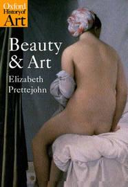 Beauty and Art by Elizabeth Prettejohn