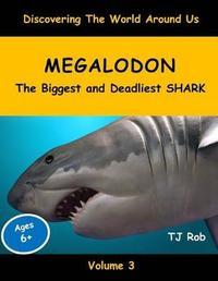 Megalodon by Tj Rob