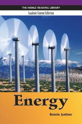Energy: Heinle Reading Library, Academic Content Collection by Bonnie Juettner image