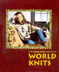 Jean Moss Book of World Knits by Jean Moss image