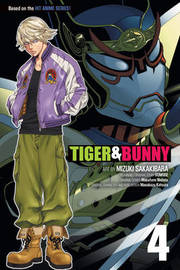 Tiger & Bunny, Vol. 4 by Mizuki Sakakibara