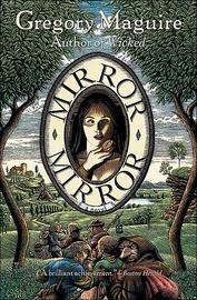 Mirror Mirror by Gregory Maguire image