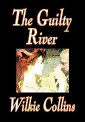 The Guilty River by Wilkie Collins image